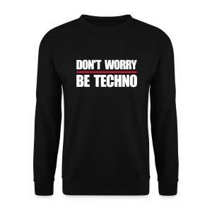 don't worry be techno - Pullover - Männer Pullover