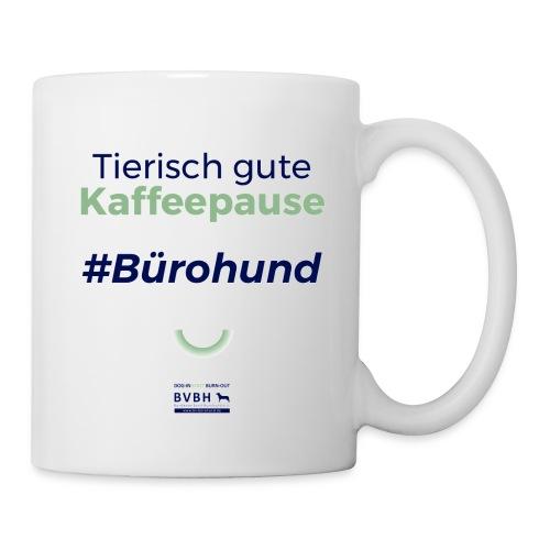 Tierisch gute Kaffeepause - Bürohund - Tasse