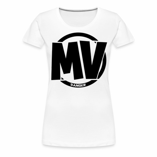 DangerMV - MV - Frauen Premium T-Shirt