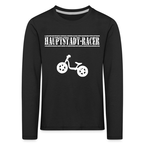 Longsleeve Kinder - Laufrad HAUPTSTADT-RACER - Kinder Premium Langarmshirt