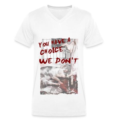 you have a choice - pigs - Männer Bio-T-Shirt mit V-Ausschnitt von Stanley & Stella