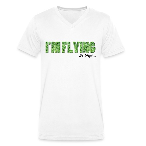 I'm Flying Weed - T-shirt bio col V Stanley & Stella Homme