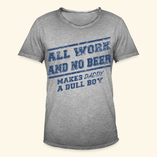 T-Shirt Männer / Dull Boy / Vatertagsgeschenk - Männer Vintage T-Shirt