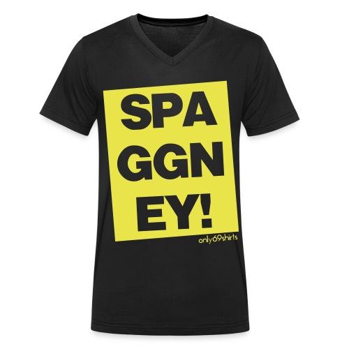 SPAGGNEY! - Männer Bio-T-Shirt mit V-Ausschnitt von Stanley & Stella