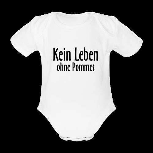 Kein Leben ohne Pommes Babybody (Weiß) - Baby Bio-Kurzarm-Body