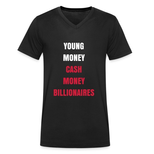 Young Money Cash Money Billionaires - Mannen bio T-shirt met V-hals van Stanley & Stella