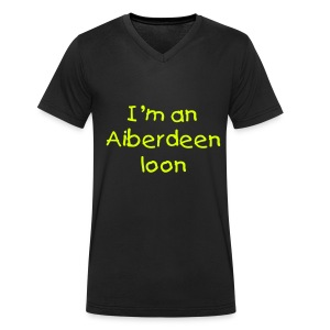 I'm an Aiberdeen loon V-neck T-shirt by Canvas - Men's Organic V-Neck T-Shirt by Stanley & Stella