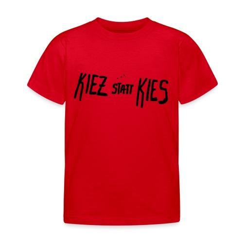 Graffiti in Neukölln: KIEZ STATT KIES (neon orange) - Kinder T-Shirt