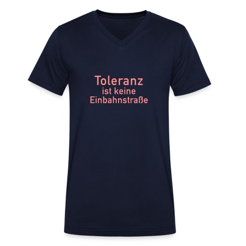 Männer T-Shirt Toleranz ist keine Einbahnstraße - Men's Organic V-Neck T-Shirt by Stanley & Stella