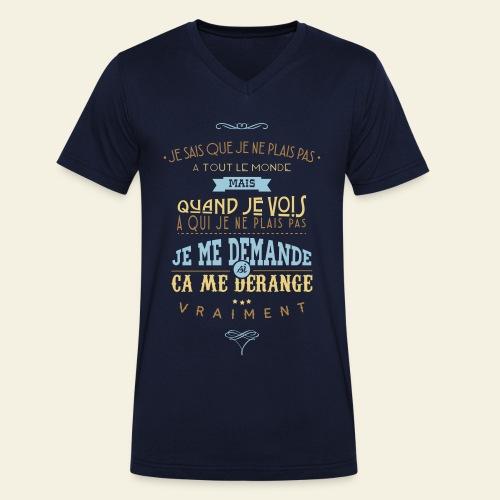 Citations Dikkenek, On ne peut pas plaire à tout le monde - T-shirt bio col V Stanley & Stella Homme