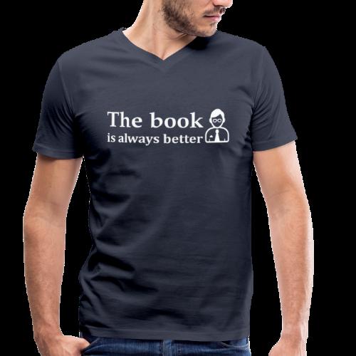 Het boek is beter! - Mannen bio T-shirt met V-hals van Stanley & Stella