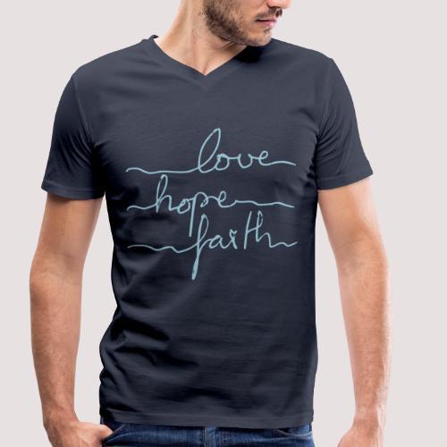 love-hope-faith Herren T-Shirt - Männer Bio-T-Shirt mit V-Ausschnitt von Stanley & Stella