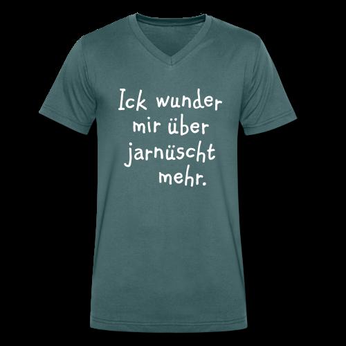 Ick wunder mir über jarnüscht mehr - Berlin V-Neck T-Shirt - Männer Bio-T-Shirt mit V-Ausschnitt von Stanley & Stella