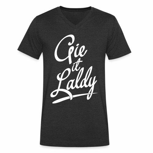 Gie It Laldy Men's V-Neck T-Shirt - Men's Organic V-Neck T-Shirt by Stanley & Stella