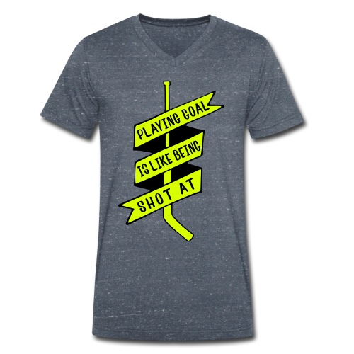 Playing Goal is Like Being Shot At Men's V-Neck T-Shirt - Men's Organic V-Neck T-Shirt by Stanley & Stella