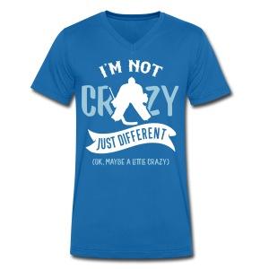 I'm Not Crazy, Hockey Goalie Men's V-Neck T-Shirt - Men's Organic V-Neck T-Shirt by Stanley & Stella