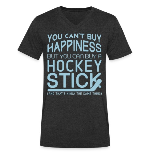 You Can't Buy Happiness (Hockey) Men's V-Neck T-Shirt - Men's Organic V-Neck T-Shirt by Stanley & Stella