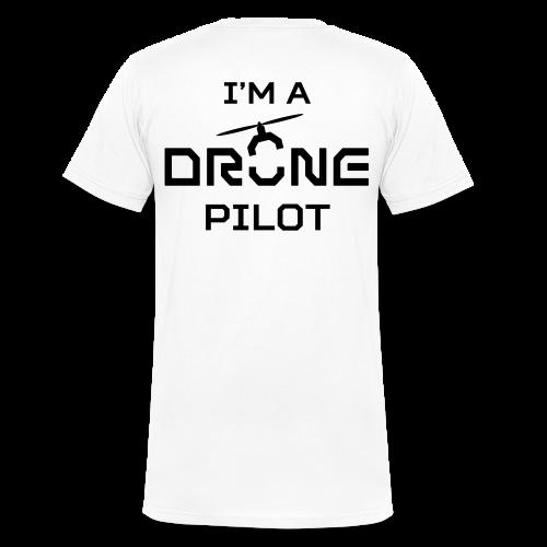 T-shirt V: I'm a Drone Pilot (men)   White - Mannen bio T-shirt met V-hals van Stanley & Stella