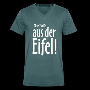 Ohne Zweifel aus der Eifel - V-Neck T-Shirt - Männer Bio-T-Shirt mit V-Ausschnitt von Stanley & Stella