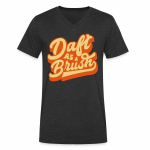 Daft As A Brush Men's V-Neck T-Shirt - Men's Organic V-Neck T-Shirt by Stanley & Stella