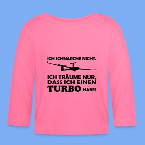 Segelflieger schnarchen nicht - Geschenk T-shirt - Baby Long Sleeve T-Shirt