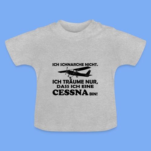 Piloten schnarchen nicht - Geschenk T-shirt - Baby T-Shirt