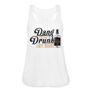Dang Drunk Ladies Racer - Women's Tank Top by Bella