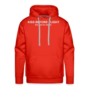KISS BEFORE FLIGHT.. Sweetheart Edition - Männer Premium Hoodie
