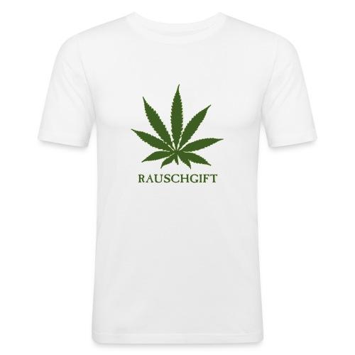 Rauschgift - Männer Slim Fit T-Shirt