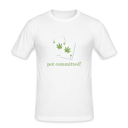 Pot Committed - Men's Slim Fit T-Shirt