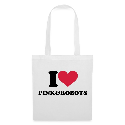 I love Pink&Robots - Tote Bag