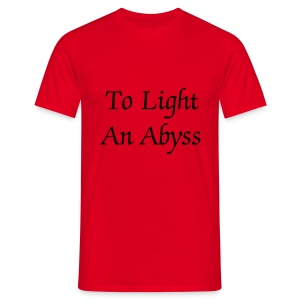 To Light An Abyss lrja - Men's T-Shirt