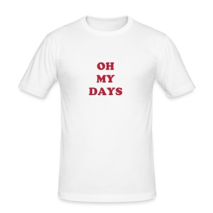 Oh My Days! - Men's Slim Fit T-Shirt
