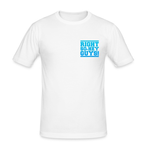 RIGHT SO HEY GUYS Small - Men's Slim Fit T-Shirt