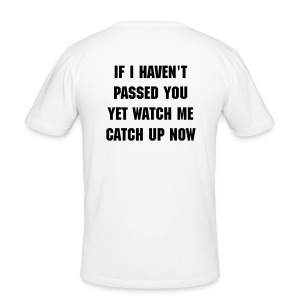If i haven't passed - Tee shirt près du corps Homme