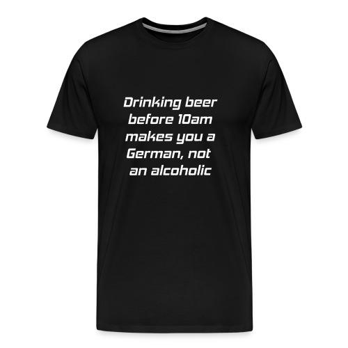 T-Shirt, drinking beer before 10am, schwarz - Männer Premium T-Shirt