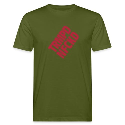 TRMPFNFCKD - Männer Bio-T-Shirt