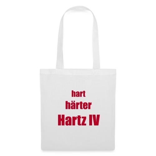 HART HÄRTER HARTZ - Stoffbeutel