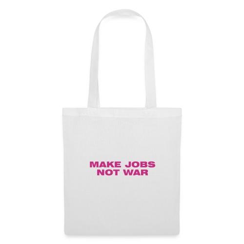 make Jobs Not War - Stoffbeutel