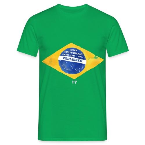 Männer T-Shirt - wm2018,wm2014,wm,weltmeister,fussballweltmeisterschaft,fussballweltmeister,fussballer,fussball-fan,fussball wm,fussball,einszusieben,deutschland,Mannschaft,Brasilien,1zu7