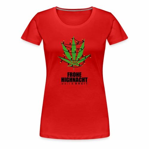 Frohe HighNacht - T-Shirt - Frauen Premium T-Shirt
