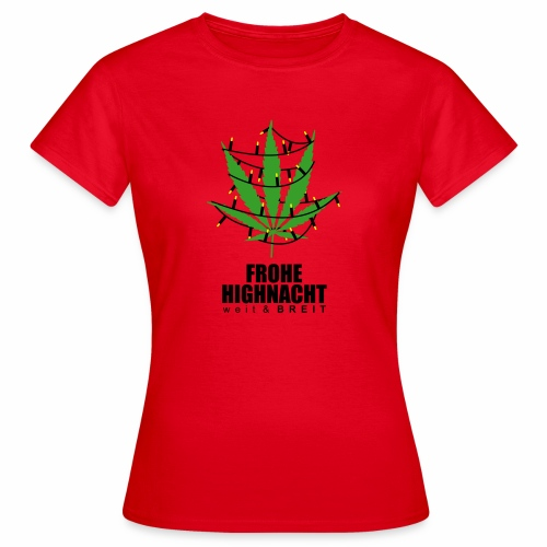 Frohe HighNacht - T-Shirt - Frauen T-Shirt