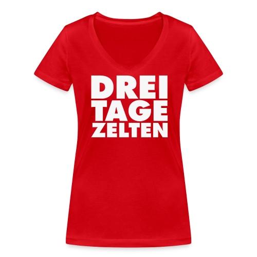 DREI TAGE ZELTEN Gewinner - Frauen Bio-T-Shirt mit V-Ausschnitt von Stanley & Stella