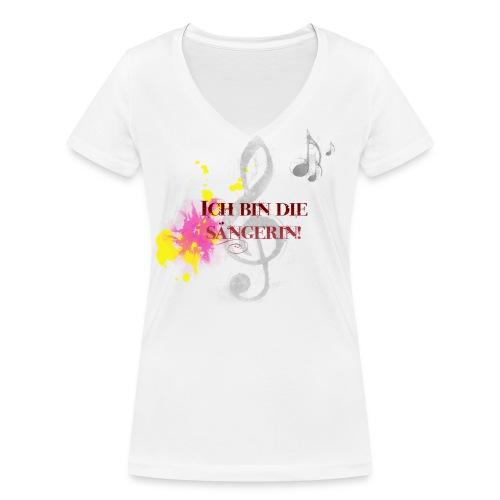 Ich bin die Sängerin - Frauen Bio-T-Shirt mit V-Ausschnitt von Stanley & Stella