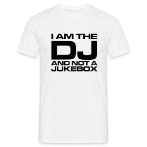 Dj not jukebox - Men's T-Shirt