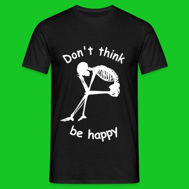 Don't worry be happy heren t-shirt