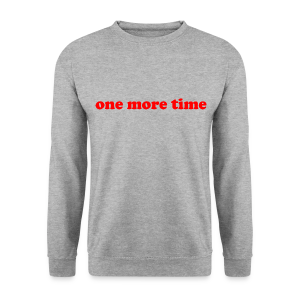 One More Time - Sweat-shirt - Sweat-shirt Homme