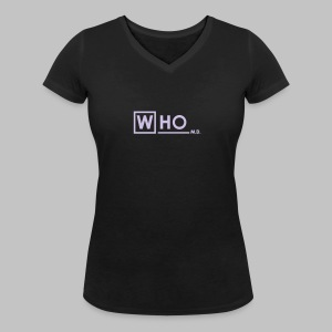 T-shirt Femme (woman) Who M.D. - Women's Organic V-Neck T-Shirt by Stanley & Stella