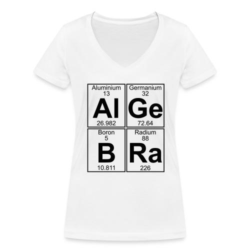 Al-Ge-B-Ra (algebra) - Women's Organic V-Neck T-Shirt by Stanley & Stella