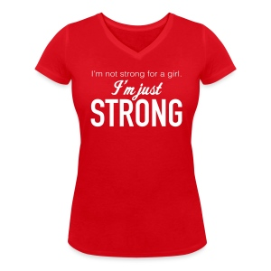 """Strong"" Women's V-Neck T-Shirt - Women's Organic V-Neck T-Shirt by Stanley & Stella"